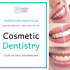 Cosmetic Dentistry - Healthy Smiles Dental Group